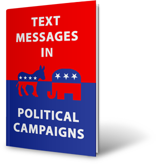 Get-a-FREE-Copy-of-Best-Practices-for-Using-Text-Messages-in-Political-Campaigns