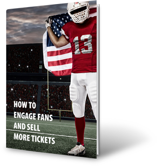 Get a FREE Copy of How to Engage Fans and Sell More Tickets